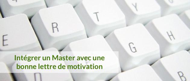 r u00e9diger une lettre de motivation master